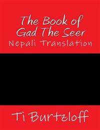 The Book of Gad the Seer: Nepali Translation