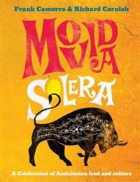 Movida solera - a celebration of andalusian food and culture