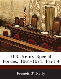 U.S. Army Special Forces, 1961-1971, Part 4