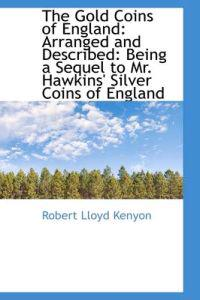 The Gold Coins of England