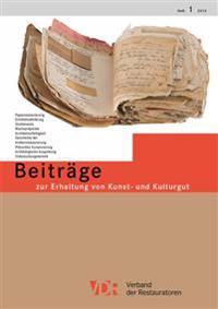 Vdr-Beitrage Zur Erhaltung Von Kunst- Und Kulturgut, Heft 1/2013: Heft 1/2013