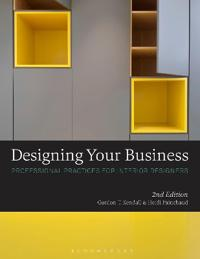 Designing Your Business: Professional Practices for Interior Designers