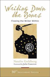 Writing Down The Bones - Natalie guldberg - böcker (9781611803082)     Bokhandel