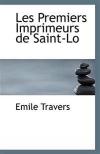 Les Premiers Imprimeurs de Saint-Lo