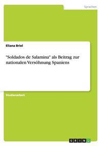 Soldados de Salamina ALS Beitrag Zur Nationalen Versohnung Spaniens