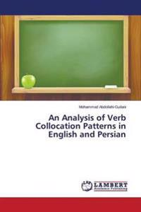 An Analysis of Verb Collocation Patterns in English and Persian