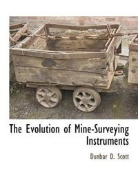 The Evolution of Mine-Surveying Instruments