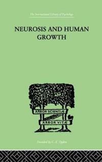 Neurosis and Human Growth