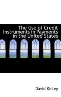 The Use of Credit Instruments in Payments in the United States