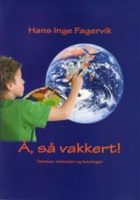 Å, så vakkert! - Hans Inge Fagervik pdf epub