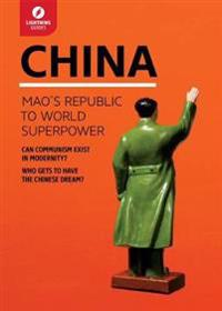 China: Maoas Republic to World Superpower