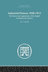 Industrial Finance, 1830-1914