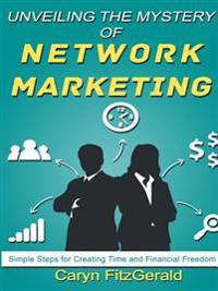 Unveiling the Mystery of Network Marketing