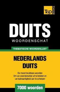 Thematische Woordenschat Nederlands-Duits - 7000 Woorden