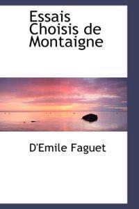 Essais Choisis De Montaigne