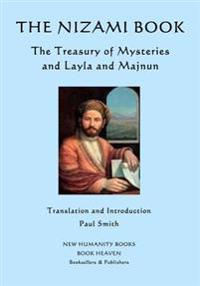 The Nizami Book: The Treasury of Mysteries and Layla and Majnun