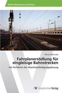 Fahrplanerstellung Fur Eingleisige Bahnstrecken