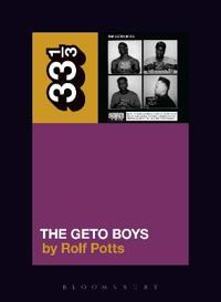 Geto Boys' The Geto Boys