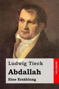 Abdallah: Eine Erzahlung