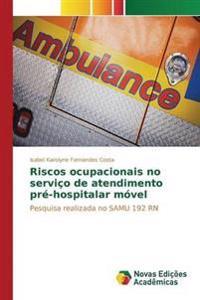 Riscos Ocupacionais No Servico de Atendimento Pre-Hospitalar Movel