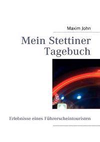 Mein Stettiner Tagebuch