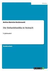 Die Einhardsbasilika in Steinach