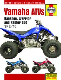Haynes Yamaha ATVs Banshee, Warrior and Raptor 350 '87 to '10 Service and Repair Manual
