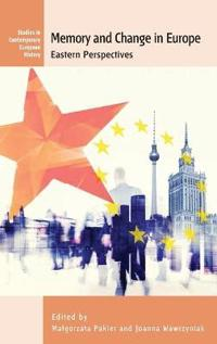 Memory and change in europe - eastern perspectives