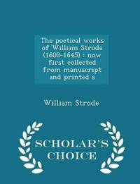 The Poetical Works of William Strode (1600-1645)