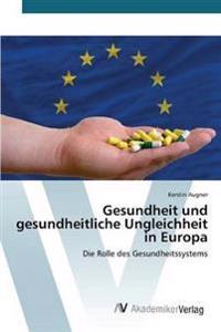Gesundheit Und Gesundheitliche Ungleichheit in Europa