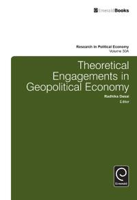 Theoretical Engagements in Geopolitical Economy