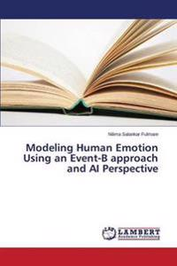 Modeling Human Emotion Using an Event-B Approach and AI Perspective