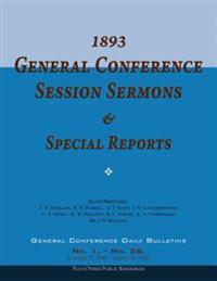 1893 General Conference Session Sermons & Special Reports