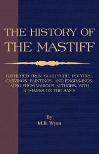 History of the Mastiff