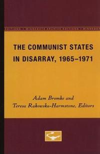 The Communist States in Disarray, 1965-1971