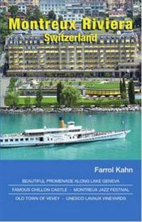 Montreux Riviera, Switzerland