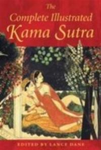 Complete Illustrated Kama Sutra