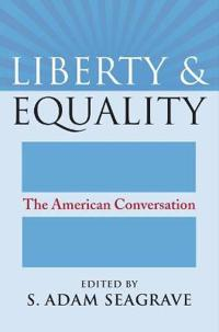 Liberty and Equality