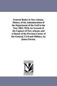 General Butler in New Orleans