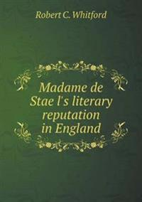 Madame de Stae L's Literary Reputation in England