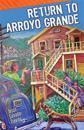 Return to Arroyo Grande
