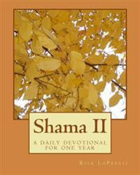 Shama II: A Daily Devotional for One Year