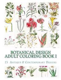 Botanical Design Adult Coloring Book #1
