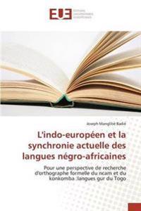 L'Indo-Europ�en Et La Synchronie Actuelle Des Langues N�gro-Africaines