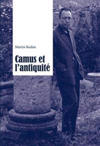 Camus Et L'Antiquite