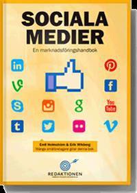Sociala medier - en marknadsföringshandbok