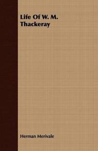 Life of W. M. Thackeray