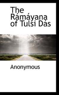 The Ramayana of Tulsi Das