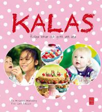 Kalas : roliga lekar och gott att äta