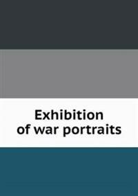 Exhibition of War Portraits